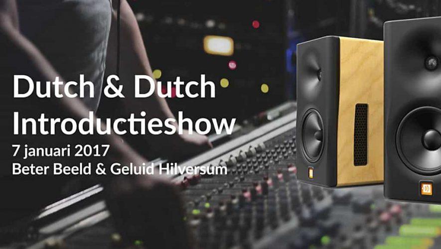 Beter Beeld en Geluid organiseert een Dutch & Dutch show