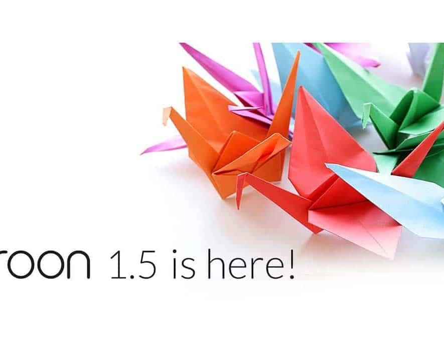Er is een nieuwe versie - 1.5- van Roon