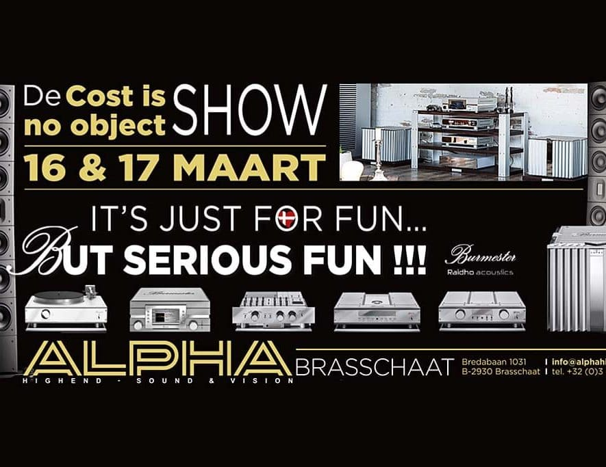 Cost is no object-show by Alpha High-End