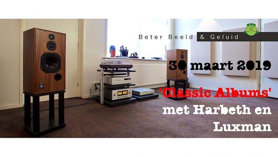 'Classic Albums' vanaf vinyl met Harbeth en Luxman bij Beter Beeld & Geluid